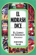 El midrash dice vol. 2 - Shemot